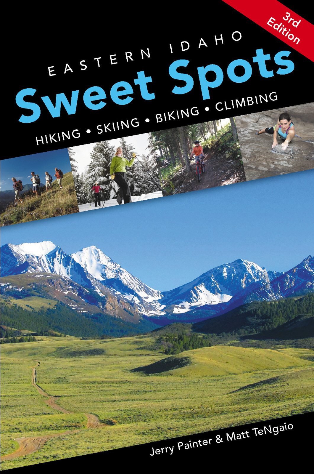 Eastern Idaho Sweet Spots (3rd Edition)